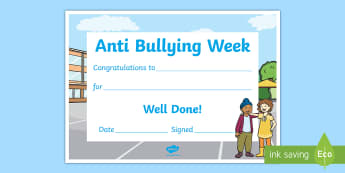 EYFS/KS1 Anti Bullying Week Certificate - all different , all equal , bully, good friend, EYFS, PSHE, STOP, say no, school council