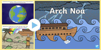 Pŵerbwynt Stori Arch Noa - addysg crefyddol, gerfyddol, crefydd, arch Noa, solomen, llif, Duw,Welsh
