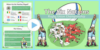The Rugby Six Nations Powerpoint - KS1 & KS2 Rugby Six Nations  (4th February 2017), rugby, rugby unin, 6 nations, six nations, 5 natio