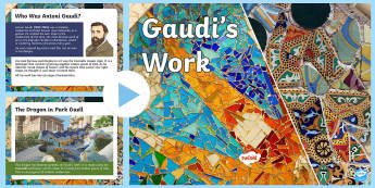 Gaudi's Work PowerPoint - art, modernism, architecture, architect, Gaudí