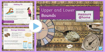 Measure at Home Upper and Lower Bounds GCSE Grades 5 on PowerPoint