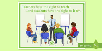 Teachers Have the Right to Teach Display Poster  - Behaviour, Display, Poster, Motivation, PSHE