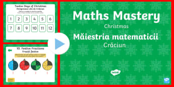 Year 1 Christmas Maths Mastery PowerPoint - Romanian/English - Christmas Maths, Twelve Days of Christmas, mastery, deeper learning, deeper understanding, reason, r