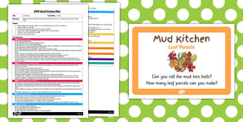 Leaf Parcels EYFS Mud Kitchen Plan and Prompt Card Pack - mud kitchen