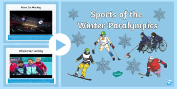 Winter Paralympics Video PowerPoint - PyeongChang, South Korea, Visual resources, Special Educational Needs, Winter Sports
