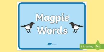 Magpie Words Display Poster - Magpie Words Display Banner - magpie, words, display, banner, poster, sign, shiny, abnner