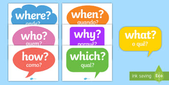 Question Words on Speech Bubbles English/Portuguese - questions, literacy, english, literacy, writing, display, speech buubles, speech ubbles, speechbubbl
