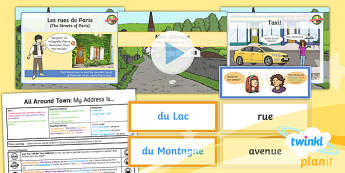 French: All Around Town: My Address Is Year 4 Lesson Pack 5