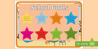School Goals Display Poster - School Goals Display Poster - school goals, display pack, display, pack, targets, goals, opster, pos