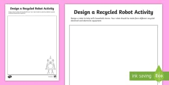 Design a Recycled Robot Activity - Australia YR 3 and 4 Design Technology, recycled, recyclable materials, design a robot, sustainabili