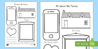 All about My Family Worksheet / Activity Sheet - family, selfie, early childhood, getting to know you, worksheet, brother, sister, mum, dad