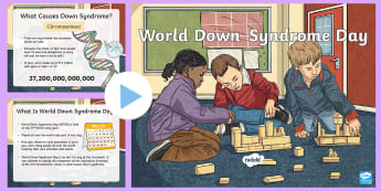 World Down Syndrome Day PowerPoint - World Downs Syndrome Day (21.3.18), Special Educational Needs, Down Syndrome, SEN Events, Internatio