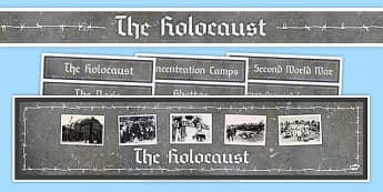 Holocaust Display Pack - holocaust, Holocaust Memorial Day, PSHE, suffering, Religious Studies, History, Second World War.