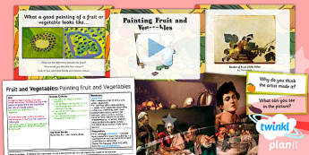 Art: Fruit and Vegetables: Painting Fruit and Vegetables LKS2 Lesson Pack 4