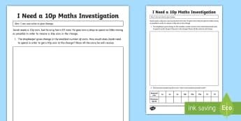 I Need a 10p Maths Investigation Activity Sheet - Change, coins, money, problem, investigate, worksheet
