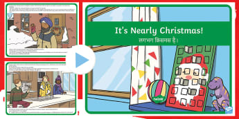 It's Nearly Christmas Story PowerPoint English/Hindi - story, happiness, family time, celebration, food, lights, treats, friends, party