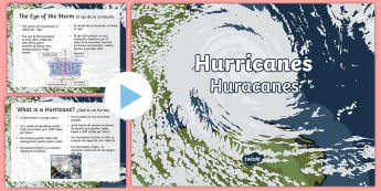 Hurricanes PowerPoint US English/Spanish (Latin) - Hurricanes, hurricane safety, storms, tropical storm, strong winds, weather, spanish, eal, hurricane