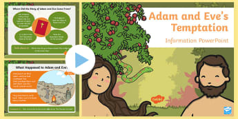 KS1 Adam and Eve Temptation Information PowerPoint - Religious Education, R.E., RE, Bible, Creation Story, Christian beliefs, Come and See