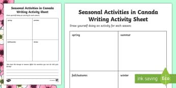 Seasonal Activities in Canada Writing Activity Sheet - Spring Resources, science and technology, visual art, seasons, seasonal changes.