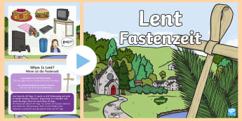 When Is Lent? PowerPoint English/German - religion, easter, fasting, EAL, German, Fastenzeit