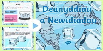 Pŵerbwynt Newidiadau Deunyddiau - science, changes, materials, gwyddoniaeth, newidiadau, deunyddiau, solidau, hylifau, nwyon,Welsh