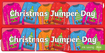 Christmas Jumper Day Display Banner - save the children, designs, outfit, charity, sweater, make the world better with a sweater,