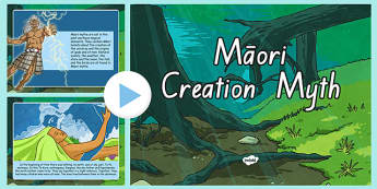 A Maori Creation Myth PowerPoint - nz, new zealand, Maori, myth, creation