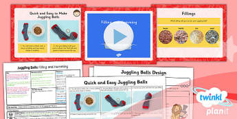 D&T: Juggling Balls: Filling and Hemming LKS2 Lesson Pack 4