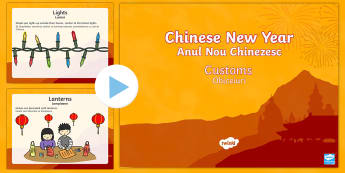 Chinese New Year Customs PowerPoint English/Romanian - Chinese New Year, KS1, KS2, EYFS, Celebration, festivals, rooster, Romanian-translation