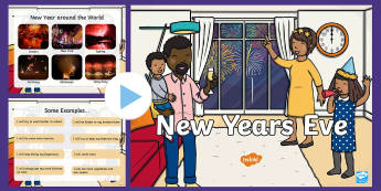 New Year's Eve Information PowerPoint - Requests KS1, new year, new year's eve, powerpoint, international, countries, resolutions, customs
