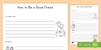 How Can I Be a Good Friend? Writing Frames - friendship, writing, frame, social skills, social interaction, kindness, expectations, friends