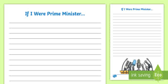 If I Were Prime Minister... Writing Template - election, Voting, Political Party, Laws, MP