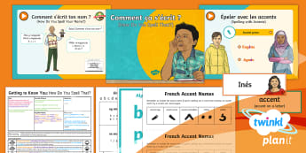 French: Getting to Know You: How Do You Spell That? Year 5 Lesson Pack 3 - french, languages, spelling, alphabet, accent, diacritical mark