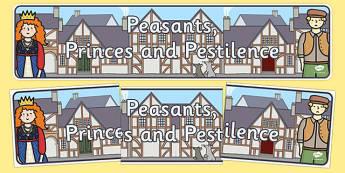 Peasants, Princes and Pestilence Display Banner - peasants, princes, pestilence, display banner, display, banner