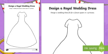 KS2 Design a Royal Wedding Dress Activity Sheet - Prince harry, meghan markle, marriage, gown, worksheet