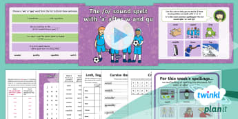 PlanIt Y2 Term 2B W3: /o/ spelt 'a' after 'w' and 'qu' Spelling Pack - Spellings Year 2, Term 2B, W3, a after w, a after qu