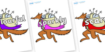 Wow Words on Mr Fox to Support Teaching on Fantastic Mr Fox - Wow words, adjectives, VCOP, describing, Wow, display, poster, wow display, tasty, scary, ugly, beautiful, colourful sharp, bouncy