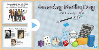 LKS2 Amazing Maths Day Assembly Pack - world maths day, amazing maths, y3, y4, assemblies, party planning