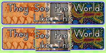 They See the World Like This Photo Display Banner (Australia)