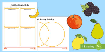 Fruit Sorting Activity Sheets - Beginning to talk about the shapes of everyday objects, e.g. 'round' and 'tall'., mathematic