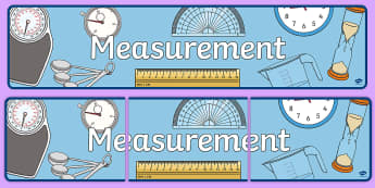 Measurement Display Banner - measures, measurement, display, banner, poster, sign, length, capacity, weight, mass, time, different, measures, measuring