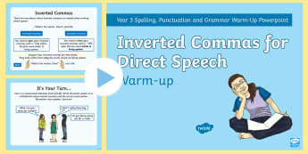 Year 3 Inverted Commas for Direct Speech Warm-Up PowerPoint - spag, writing, punctuation, speech marks, quotation marks