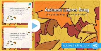 Autumn Leaves Song PowerPoint - EYFS, Early Years, Key Stage 1, KS1, autumn, seasons, leaves, songs, music, EAD, Expressive Arts and