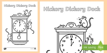 Hickory Dickory Dock Colouring Page - World Nursery Rhyme Week, bobby shafto, old king cole, Lavenders Blue, Wind the bobbin up, hey diddl