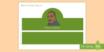 Martin Luther King Jr. Role-Play Headbands -  Civil Rights, Martin Luther King Jr. Day, MLK Day, I have a dream, Equal Rights, American History,