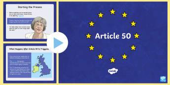KS2 Article 50 Information PowerPoint -  UKS2, Upper Key Stage Two, Upper Key Stage 2, Article 50, Brexit, EU, European Union, Treaty of Lis