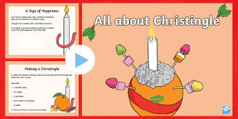 EYFS All about Christingle PowerPoint - christmas, advent, celebrations, light of the world, christianity