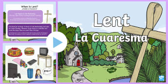 When Is Lent? PowerPoint English/Spanish - EAL, lent, easter, religion, christianity, christian festivals, fasting, meaning of lent, ash wednes