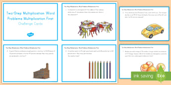Two-Step Multiplication First Word Problem Math Challenge Cards - math, word problems, challenge cards, multiplication