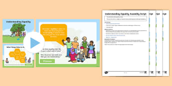 Understanding Equality Assembly Pack - fairness, human rights, discrimination, PSHE, diversity